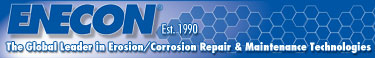 ENECON - The Global Leader in Erosion/Corrosion Repair and Maintenance Technologies